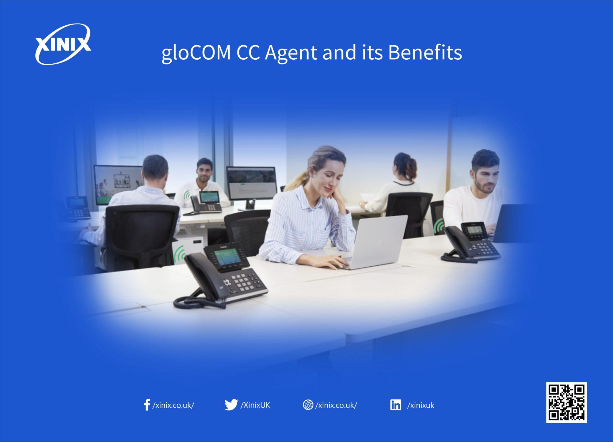 gloCOM CC Agent and its Benefits