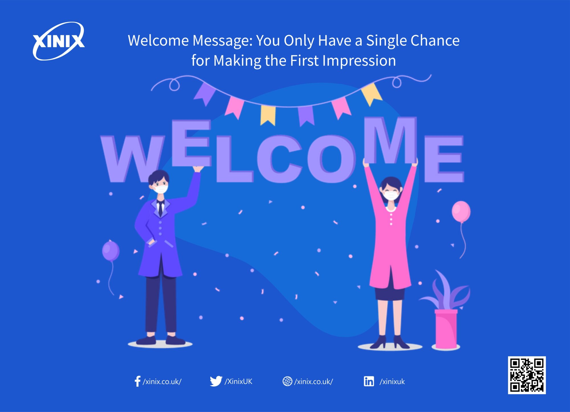 Welcome Message: You Only Have a Single Chance for Making the First Impression